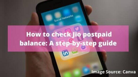 How to check Jio postpaid balance