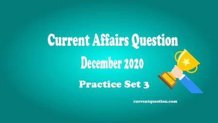 Current Affairs Question December 2020