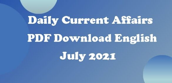 Daily Current affairs July 2021 PDF