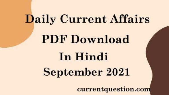 Daily Current Affairs PDF Download September 2021