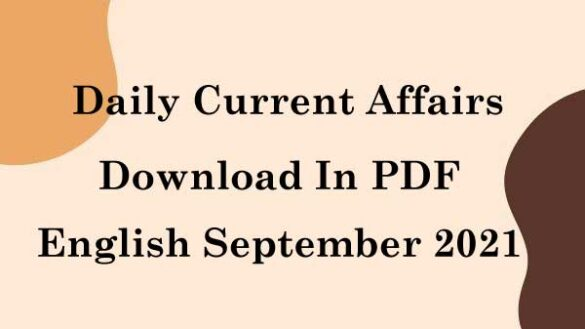 Daily Current Affairs PDF In English September 2021